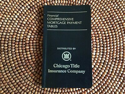 Financial Comprehensive Mortgage Payment Tables Booklet