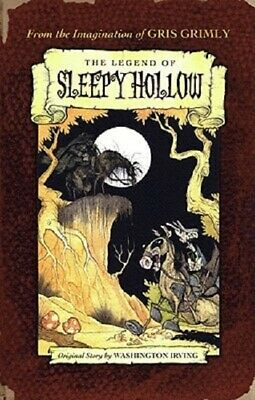 The Legend of Sleepy Hollow by Washington Irving Gris Grimly Headless Horseman