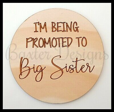 Im being promoted to a big sister baby announcement sign disc plaque