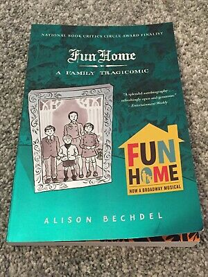 Fun Home A Family TragiComic an Autobiography by Alison Bechdel Graphic Novel