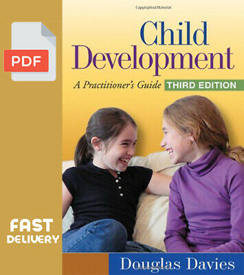 Child Development: A Practitioner's Guide, 3rd Edition [P.D.F]