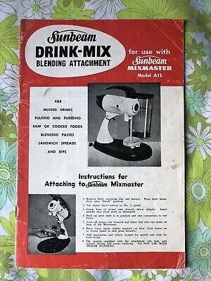 SUNBEAM DRINK-MIX BLENDING ATTACHMENT Mixmaster Vintage Recipe Book 1950s A12