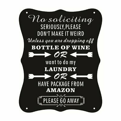 """""""No Soliciting"""" Sign Residential Decorative For Homes Funny Gift Sign 20cm*25cm"""