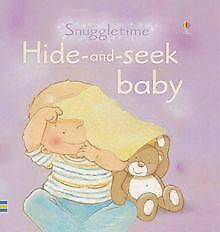 Hide and Seek (Touchy-feely Snuggletime) de Fiona Watt | Livre | état très bon