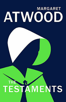 The Testaments (The Handmaid's Tale) By Margaret Atwood [ Hardback ]