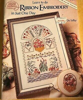 LEARN TO DO RIBBON EMBROIDERY IN JUST ONE DAY w/Iron-On Transfers Needlework