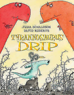 NEW  TYRANNOSAURUS DRIP  paperback book by Julia Donaldson