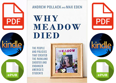Why Meadow Died by Andrew Pollack Eden and Hunter Pollack (Digital, 2019)