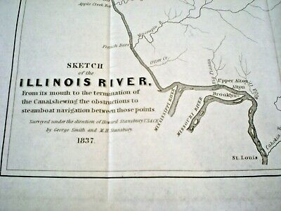 1837 Map ~ Illinois River ~ Obstructions To Steamboat Navigation ~ Sec. Of War