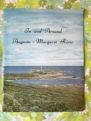 IN and AROUND AUGUSTA - MARGARET RIVER AUSTRALIA history Book Vintage 1960s