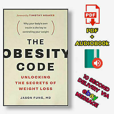 The Obesity Code: Unlocking the Secrets of Weight Loss⚡Audio-book & P-D-F⚡