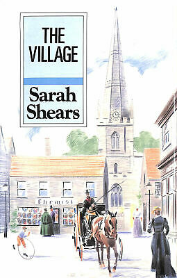 The Village (Windsor Selections) by Shears, Sarah