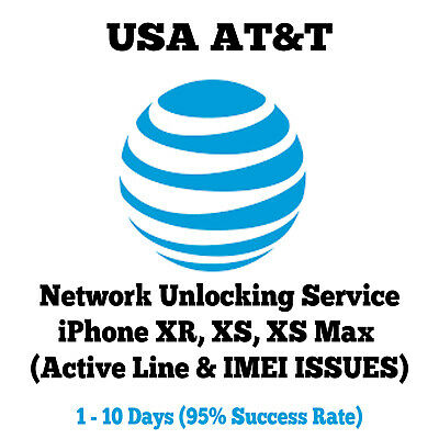AT&T Network Unlock iPhone XR XS XSMax (Active Line & Issue On ATT Network) READ