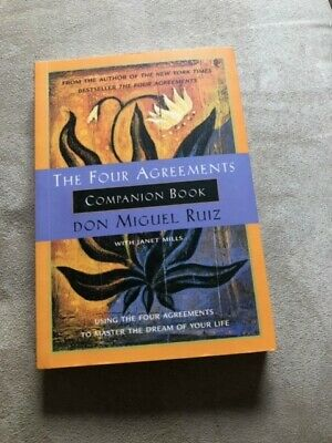 Toltec Wisdom: The Four Agreements Companion Book : Using the Four Agreements to