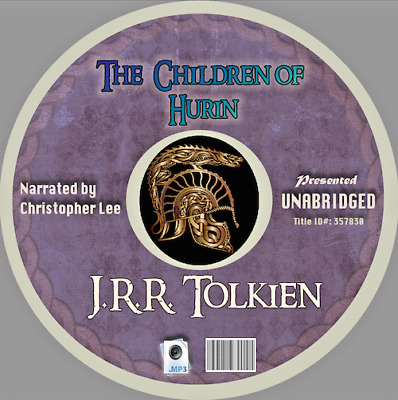 THE CHILDREN OF HURIN- TOLKIEN- Unabridged MP3 CD - Audiobook, Lord of the Rings