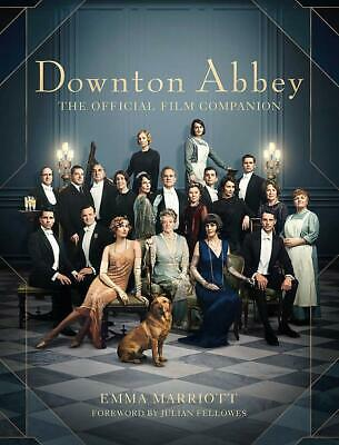Downton Abbey: The Official Film Companion by Emma Marriott New Hardcover Book