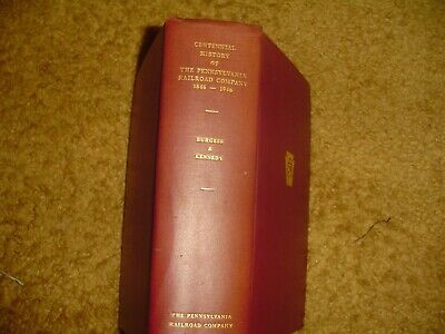1949 Hard Cover Book Centennial History of the Pennsylvania Railroad Co.-SIGNED*