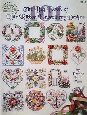 NEW-ASN #3411-Big Book of Little Ribbon Embroidery Designs-101 Detailed Motifs