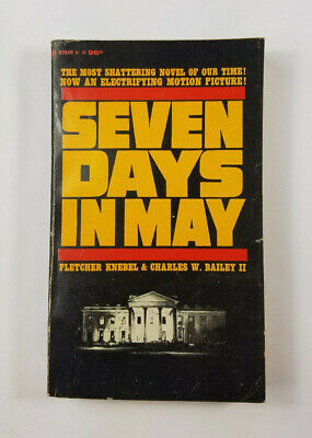 Seven Days in May by Fletcher Knebel & Charles Bailey 1963 Bantam