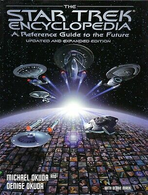 Star Trek - The Encyclopedia - A Reference Guide To The Future - 1997 Hb Book
