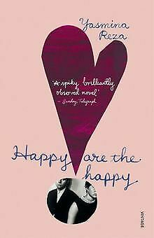 Happy are the Happy de Reza, Yasmina | Livre | état très bon