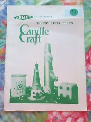The Complete Guide To Candle Craft
