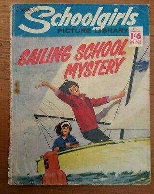 Schoolgirls Picture Library No 307 -Sailing School Mystery- 1965