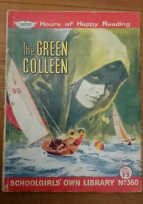 Schoolgirls Own Library No 360 -The Green Colleen- 1961