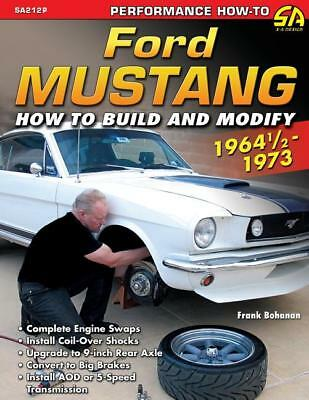 Ford Mustang 1964 1/2-1973: How to Build & Modify Book~engine swaps~BRAND NEW!