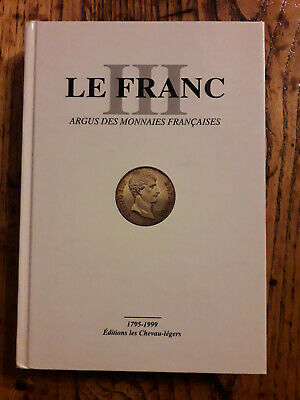 Catalogue monnaies LE FRANC 1795-1999