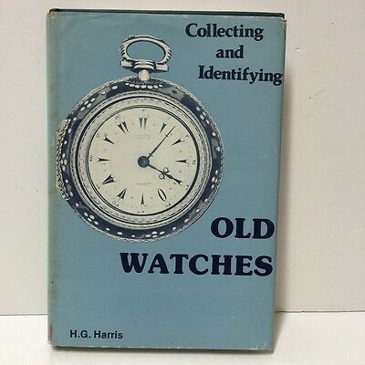 Vintage!! Collecting and Identifying Old Watches H.G.Harris Hardcover
