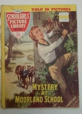 Schoolgirls  Picture Library No 104-Mystery At Moorland School- 1960