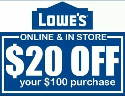 ONE 1X Lowes $20 OFF $100 1COUPON Discount  Instore/Online