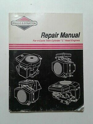 Briggs and Stratton Repair Manual for 4-Cycle Twin Cylinder Engines
