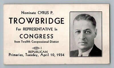 Cyrus P Trowbridge Republican Congress 1934 Election Campaign Card Illinois