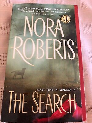 The Search by Nora Roberts (2011, Paperback)