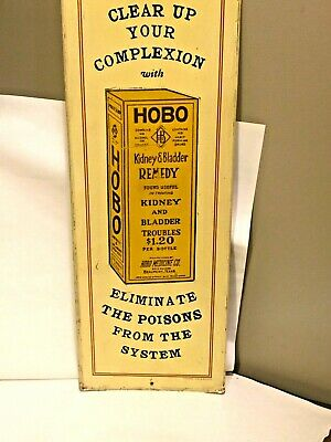 Vintage Antique Reproduction Tin Advertising Sign HOBO Kidney & Bladder Remedy