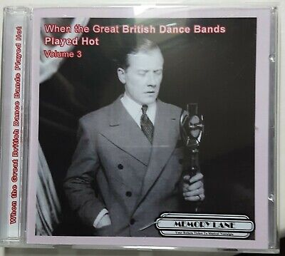 When The Great British Dance Bands played Hot Volume 3 MLMCD047 Limited Edition