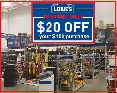 $$ One Lowes $20 OFF $100 1Coupons In-Store ONLY Ultra FAST Delivery