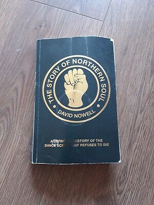 The Story of Northern Soul: A Definitive History of Dance Sc PAPERBACK book