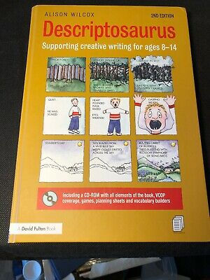 Descriptosaurus: Supporting Creative Writing for Ages 8-14 by Wilcox, Alison The