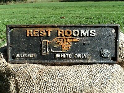 "Old Antique Rustic Heavy Cast Iron Segregation Sign ""Rest Rooms"" July 1, 1927"
