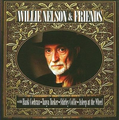 Willie Nelson & Friends-18 Track Cd-Eu Import-Tanya Tucker-Asleep At The Wheel