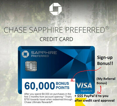 $75 Referral for CHASE SAPPHIRE Preferred Credit Card w/60k Point Sign-Up Bonus