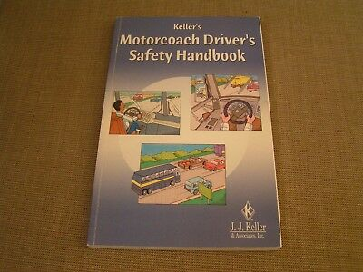 2002 Keller's Motorcoach Bus Driver's Safety Handbook Driving How-To Book -Mint!