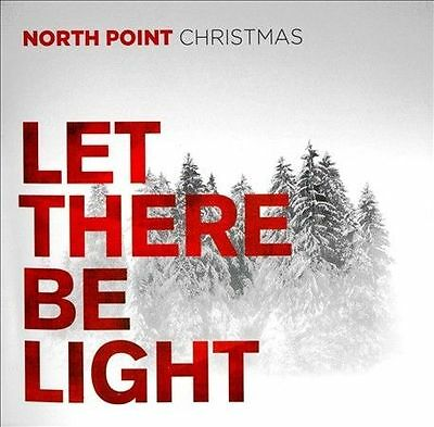 North Point Christmas: 'Let There Be Light' (CD/2013) Hallelujah VGC FREE S/H
