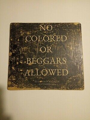 Wooden Segregation Jim Crow Sign