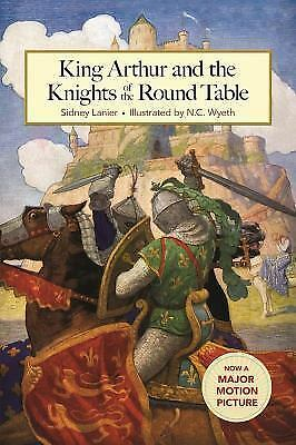 King Arthur and the Knights of the Round Table by Lanier, Sidney in Used - Good