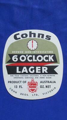 1960's Cohns 6 O'Clock Lager Brewed Non-Intoxicating Label Product of Australia.