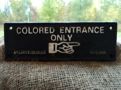 "Antique Cast Iron Segregation Door Sign ""Entrance Only"" Atlanta, Georgia 1934"